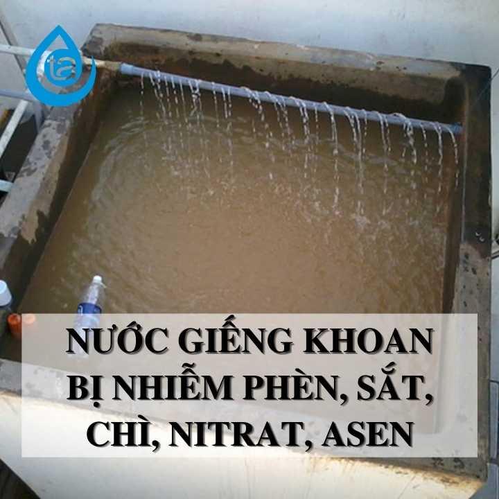 Xử lý nước giếng khoan nhiễm vôi, phèn