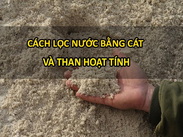 Tại sao sử dụng bể lọc cát mà vẫn không sạch
